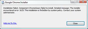 Error 1625 when installing Google Chrome